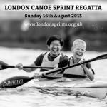 London Canoe Sprint Regatta Sunday 16th August 2015